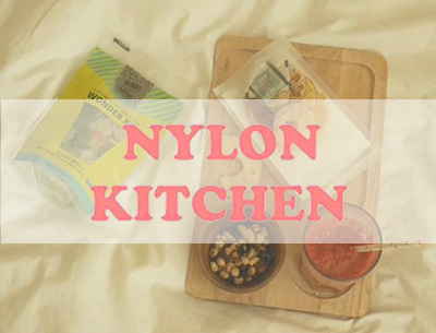 [NYLON TV KOREA] NYLON KITCHEN
