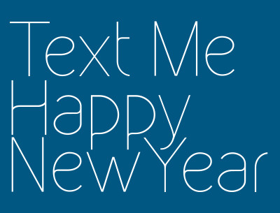 Text Me Happy New Year